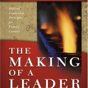 The Making Of A Leader